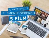 İş Arayanların İzlemesi Gereken 5 Film!